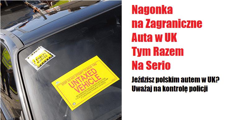 [Polskie auto w UK] – brytyjska policja i DVLA zapowiadają kontrole dzięki uzyskaniu dostępu do bazy kierowców przekraczających granicę UK
